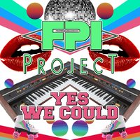 Yes We Could — FPI Project