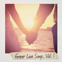 Forever Love Songs, Vol. 1 — Generation Love, The Love Allstars, Top 40 Hits