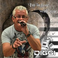 I'm in love with you — Diggi