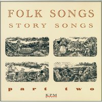 Folk Songs - Story Songs - Part 2 — Robert White, Robert White|Brian Gulland