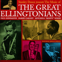 Stanely Dance Presents The Music Of The Great Ellingtonians — Harry Carney, Paul Gonsalves, Mitchell Wood