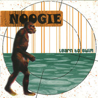 Learn to Swim — Noogie