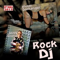 Rock DJ — Vivian Darkangel, Jerry Sound