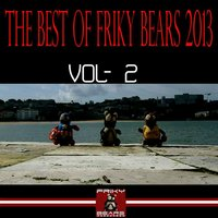 The Best of Friky Bears 2013, Vol. 2 — сборник