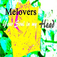 Your Soul in My Head — Melovers