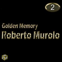 Golden Memory, Vol. 2 — Roberto Murolo