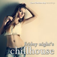 Friday Night's Chill House — сборник