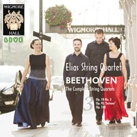 Beethoven: The Complete String Quartets, Vol. 3 — Elias String Quartet, Людвиг ван Бетховен