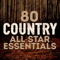 80 Country All-Star Essentials — сборник
