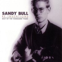Reinventions - The Best Of Vanguard — Sandy Bull