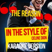 The Reason (In the Style of Celine Dion) - Single — Ameritz Audio Karaoke