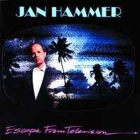 Escape From Television — Jan Hammer