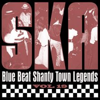Ska - Blue Beat Shanty Town Legends, Vol. 19 — Prince Buster