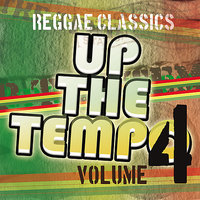 Up the Tempo - Reggae Classics Vol. 4 — сборник