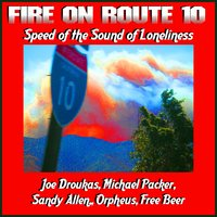 Fire On Route 10 : Speed of the Sound of Loneliness — сборник
