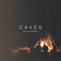 Caves — Caves
