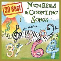 30 Best Numbers And Counting Songs For Children — The Singalongasong Band