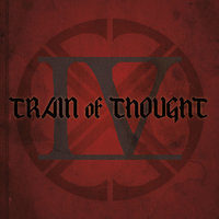 IV — Train of Thought