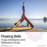 Floating Bells - Yoga, Meditation and Relaxation Music — Ameritz Sound Effects
