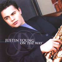 On The Way — Justin Young