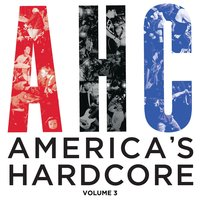 America's Hardcore Compilation: Volume 3 — сборник