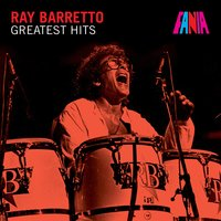 Greatest Hits — Ray Barretto