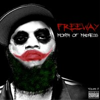 Month of Madness, Vol. 8 — Freeway