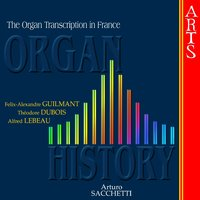 Organ History, The Organ Transcription in France — Arturo Sacchetti, Шарль Гуно