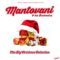The Big Christmas Collection — Mantovani & His Orchestra