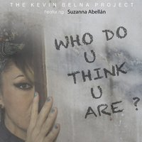 Who Do You Think You Are? — Suzanna Abellan, The Kevin Belna Project