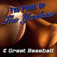 The Pride Of The Yankees & Great Baseball Moments — сборник