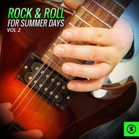 Rock & Roll for Summer Days, Vol. 2 — сборник