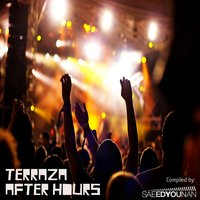 Terraza After Hours — Saeed Younan