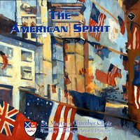 The American Spirit — St. Martin's Chamber Choir