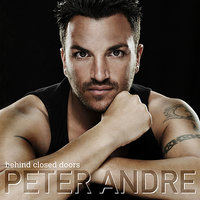 Behind Closed Doors — Peter Andre