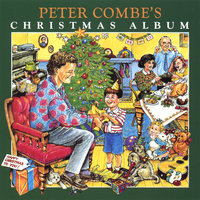 Peter Combe's Christmas Album — Peter Combe