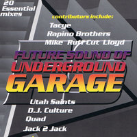 Future Sound Of Underground Garage — сборник