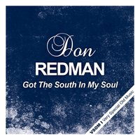 Got the South in My Soul — Don Redman
