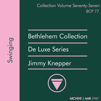 Deluxe Series Volume 77: Swinging — Jimmy Knepper