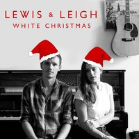 White Christmas — Lewis & Leigh, Lewis and Leigh