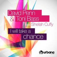 I Will Take a Chance — David Penn, Toni Bass, Sheilah Cuffy
