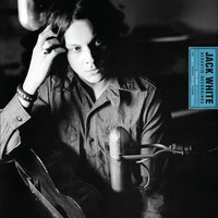 Jack White Acoustic Recordings 1998 - 2016 — Jack White