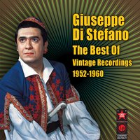The Best Of - Vintage Recordings 1952-1960 — Giuseppe Di Stefano