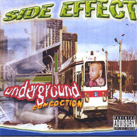 Underground Concoction — Side Effect