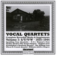 Vocal Quartets Vol. 7 S/T/V/W (1925-1944) — Various Artists - Document Records