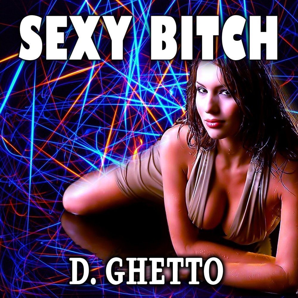 Sexy bitch song download, shaved girl statistic