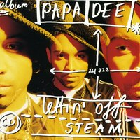 Lettin' Off Steam — Papa Dee