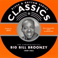 1949-1951 — Big Bill Broonzy