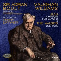 Vaughan Williams: Job, a Masque for Dancing, Ballet & The Wasps, Overture — Ralph Vaughan Williams, London Philharmonic Orchestra, Sir Adrian Boult, Henry Datyner