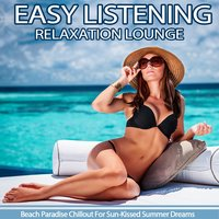 Easy Listening Relaxation Lounge — сборник